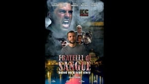 Italian movie from 2006: Fratelli di sangue
