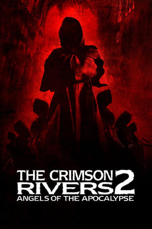 Crimson Rivers II: Angels of the Apocalypse (2004)