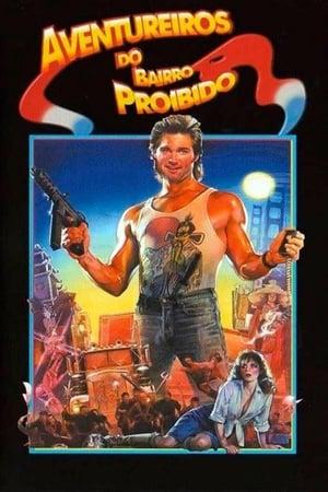 Os Aventureiros do Bairro Proibido - Poster