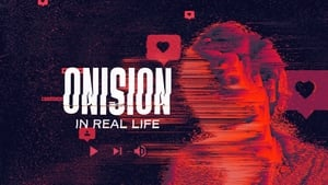 Onision: In Real Life