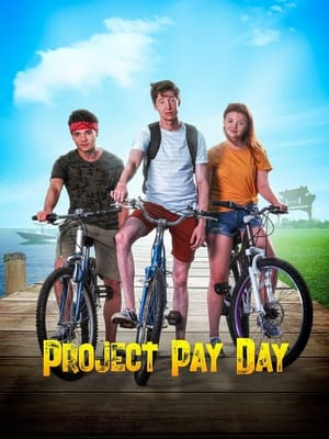 Project Pay Day              2021 Full Movie