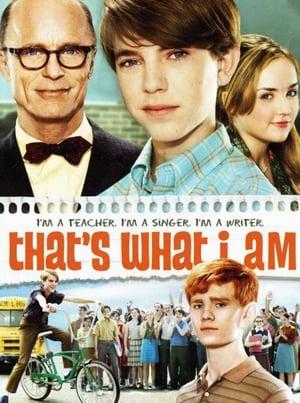 That's What I Am – Sunt ceea ce sunt (2011)