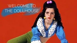 Welcome to the Dollhouse – Καλώς ήρθατε στο κουκλόσπιτο