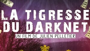 La Tigresse du Darknet EP. 2 (2019) Movie Online
