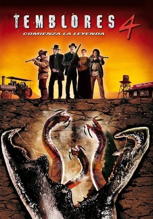Temblores 4: Comienza la leyenda (2004)