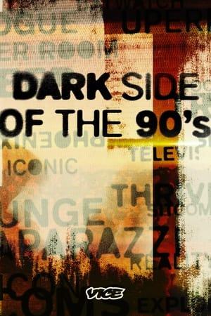 Dark Side of the 90s – Season 1