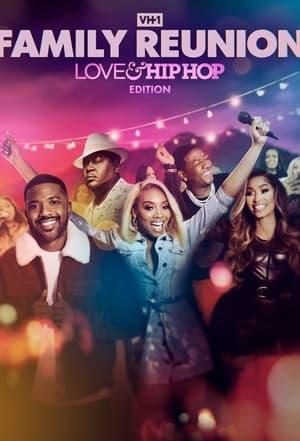 VH1 Family Reunion: Love & Hip Hop Edition – Season 1