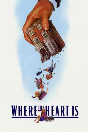 Poster Where the Heart Is (1990)