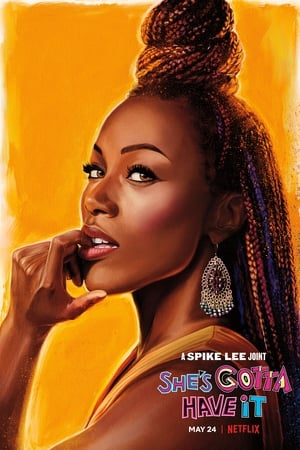 Watch She's Gotta Have It Full Movie