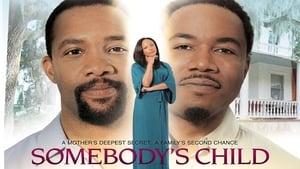 Somebody's Child (2012)