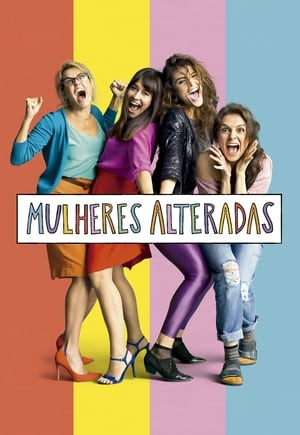Mulheres Alteradas Torrent, Download, movie, filme, poster