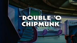 Double 'O' Chipmunk