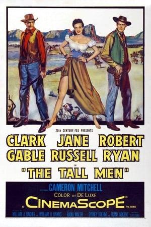 The Tall Men – Barbaţii Înalţi (1955)