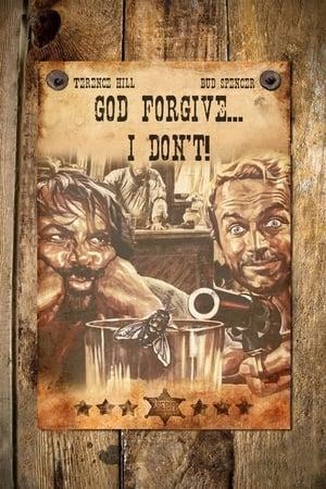 God Forgives… I Don't!