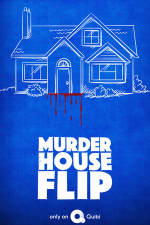 Murder House Flip – Season 1