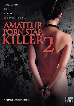Amateur Porn Star Killer 2 (2008)
