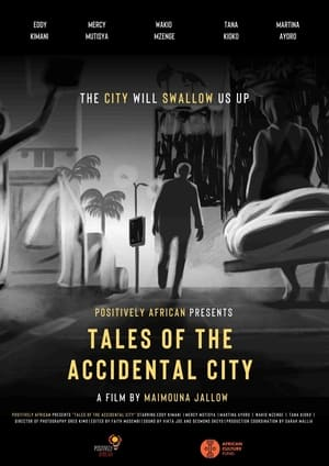 Tales of the Accidental City