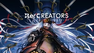 Re:Creators Watch Episodes