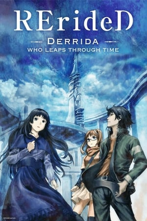 RErideD – Derrida, who leaps through time – (2018)