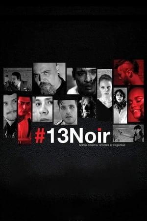 #13Noir - sobre cinema, amores e tragédias