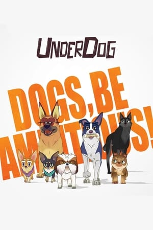 Watch Underdog Full Movie