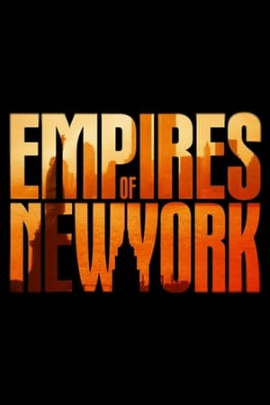 Empires of New York – Season 1