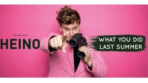 Heino What You Did Last Summer (2019)