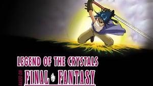 Assistir Final Fantasy: A Lenda dos Cristais Online Dublado e Legendado Grátis em Full HD