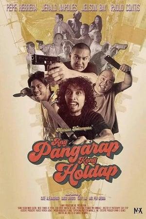 Ang Pangarap Kong Holdap streaming