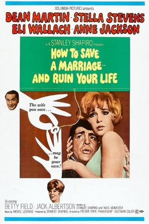 How to Save a Marriage and Ruin Your Life