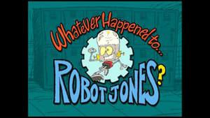 Whatever Happened to… Robot Jones?