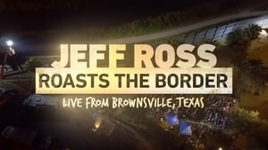 Jeff Ross Roasts the Border