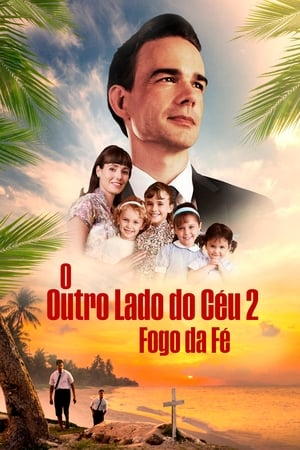 O Outro Lado do Céu 2 – Fogo e Fé Torrent (2019) Dublado / Legendado HD 720p – Download