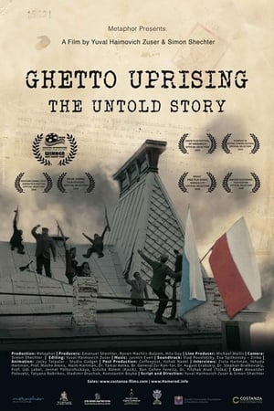 Ghetto Uprising: The Untold Story