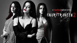 Charitraheen Hindi Complete Web Series in HD