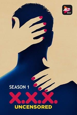 XXX: Uncensored (2020) Hindi Season 2 Complete