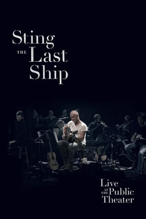 Sting: When the Last Ship Sails (Live at the Public Theater) (2014)