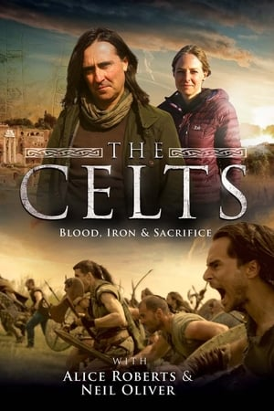 Image The Celts: Blood Iron & Sacrifice with Alice Roberts and Neil Oliver