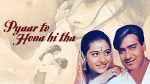 Hindi movie from 1998: Pyaar To Hona Hi Tha