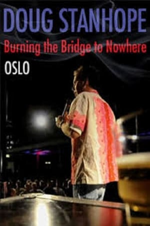 Play Doug Stanhope: Oslo - Burning the Bridge to Nowhere