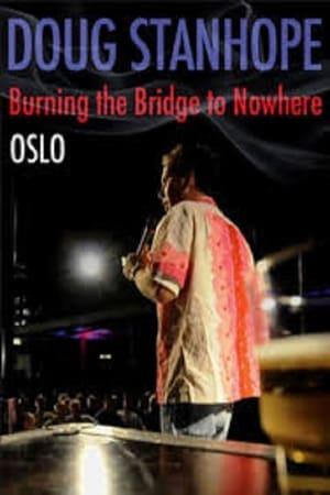 Image Doug Stanhope: Oslo - Burning the Bridge to Nowhere