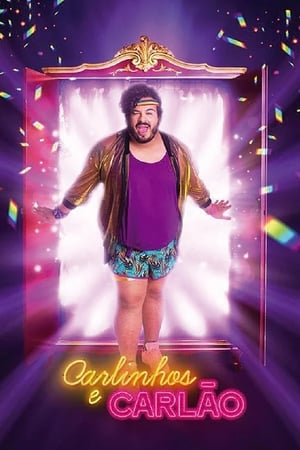 Carlinhos e Carlão - Poster