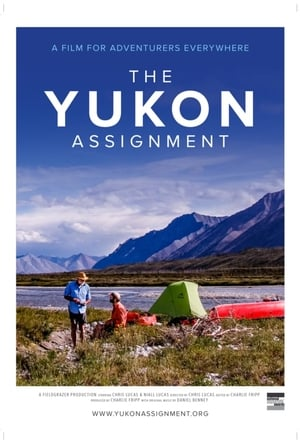Watch The Yukon Assignment Full Movie