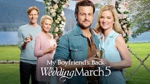 poster My Boyfriend's Back: Wedding March 5