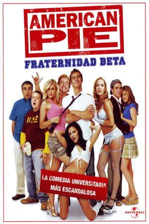 American Pie presenta: Fraternidad Beta