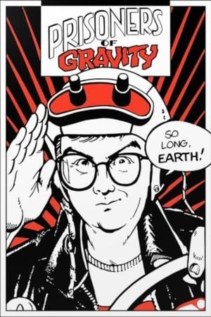 Prisoners of Gravity