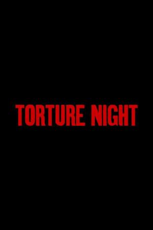 Torture Night