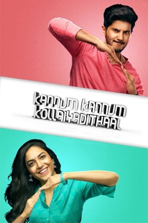 Watch Kannum Kannum Kollaiyadithaal Full Movie