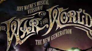 Jeff Wayne's Musical Version of the War of the Worlds – The New Generation: Alive on Stage! (2013)