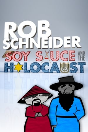 Rob Schneider: Soy Sauce and the Holocaust-Azwaad Movie Database
